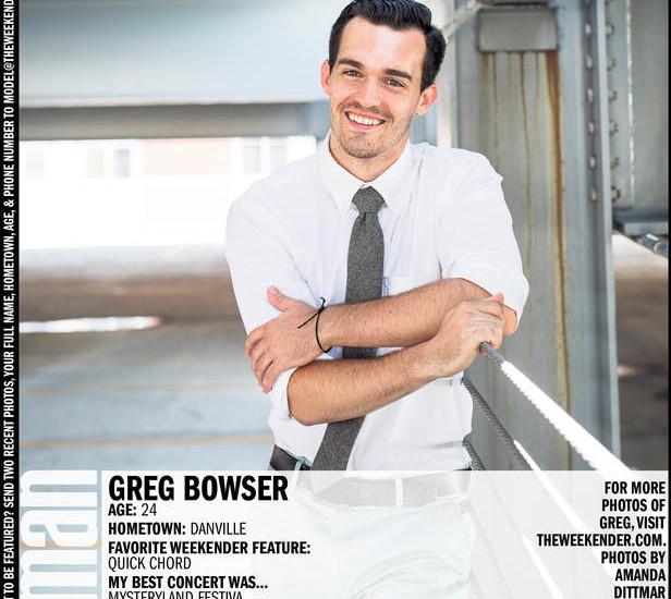 Man of the Week: Greg Bowser