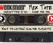 Weekender Mix Tape: Vol. 20